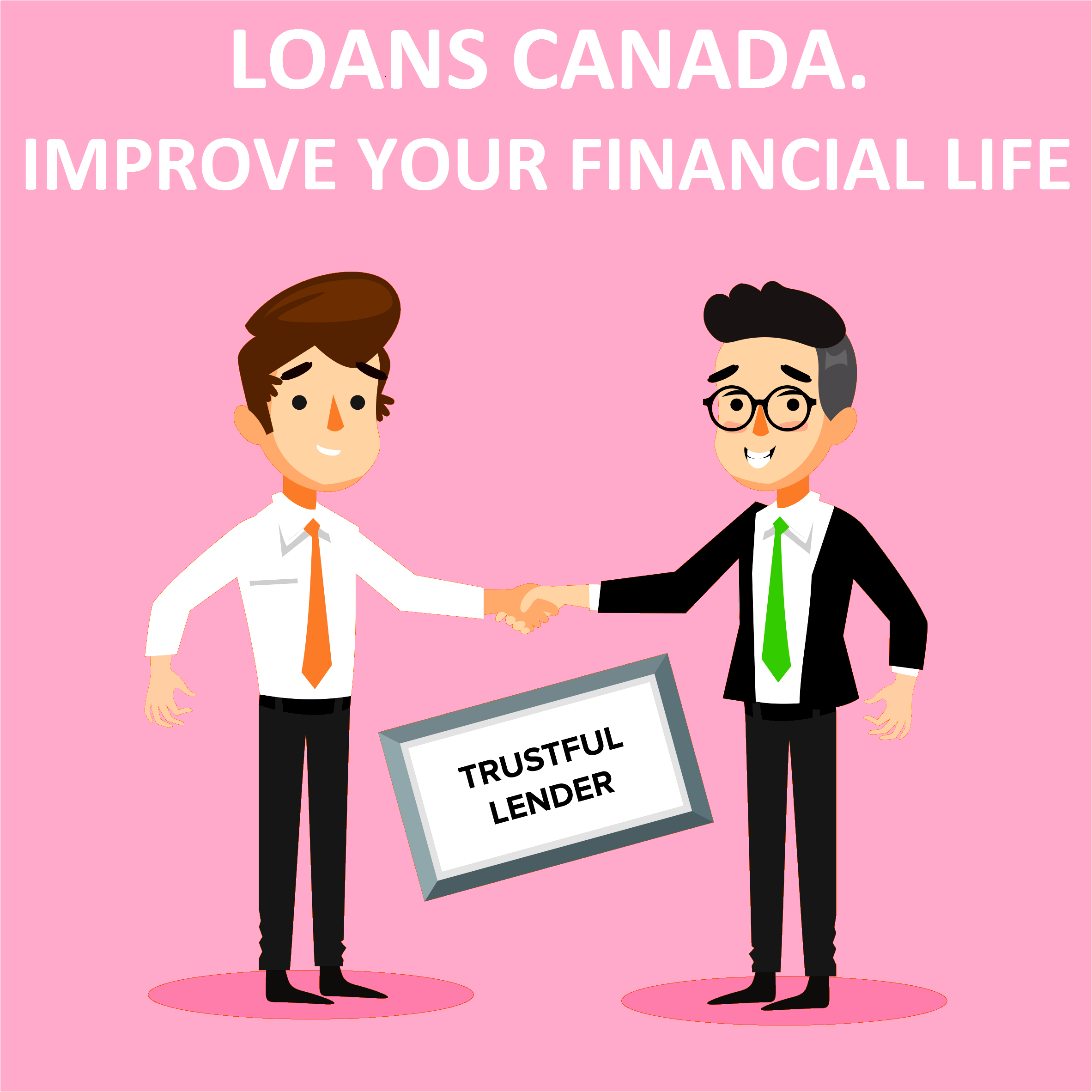 Loans Canada. Improve Your Financial Life