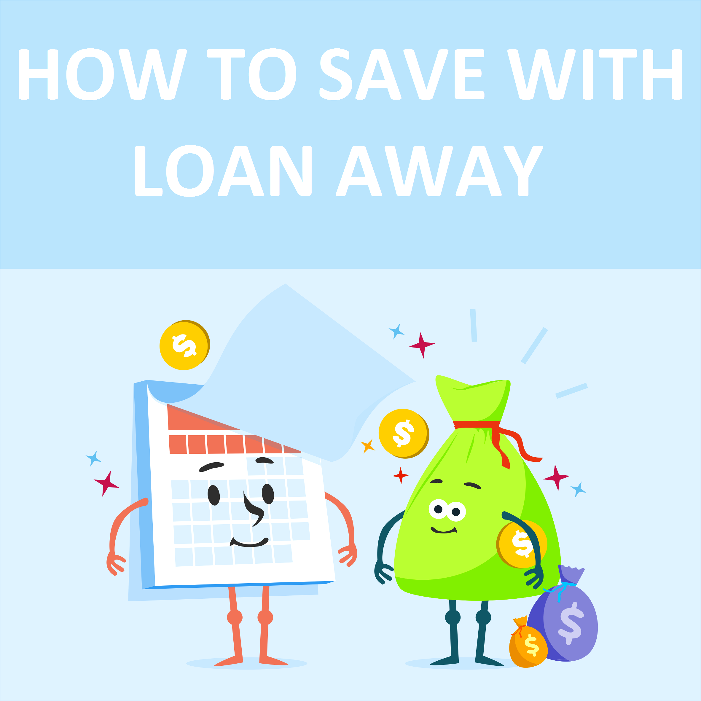 How To Save With Loan Away