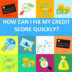 How Can I Fix My Credit Score Quickly?
