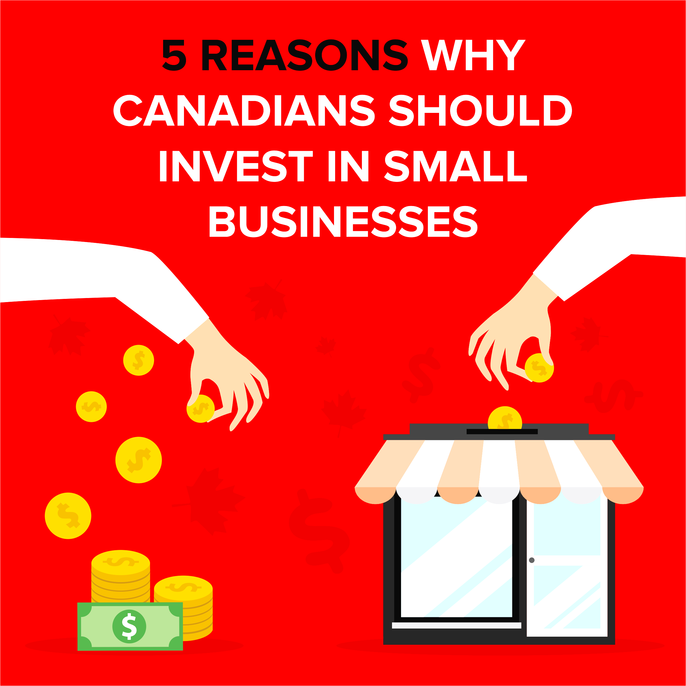 5 Reasons Why Canadians Should Invest In Small Businesses