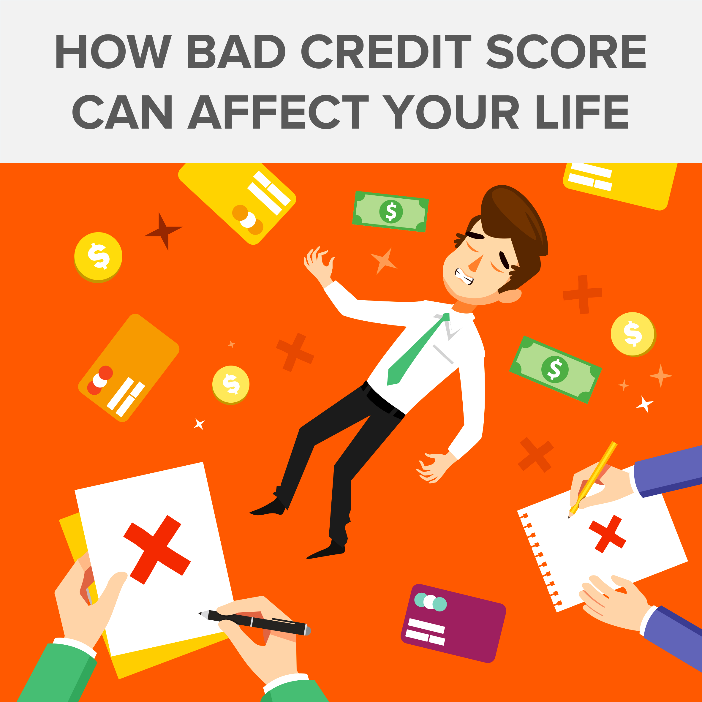 How Bad Credit Score Can Affect Your Life