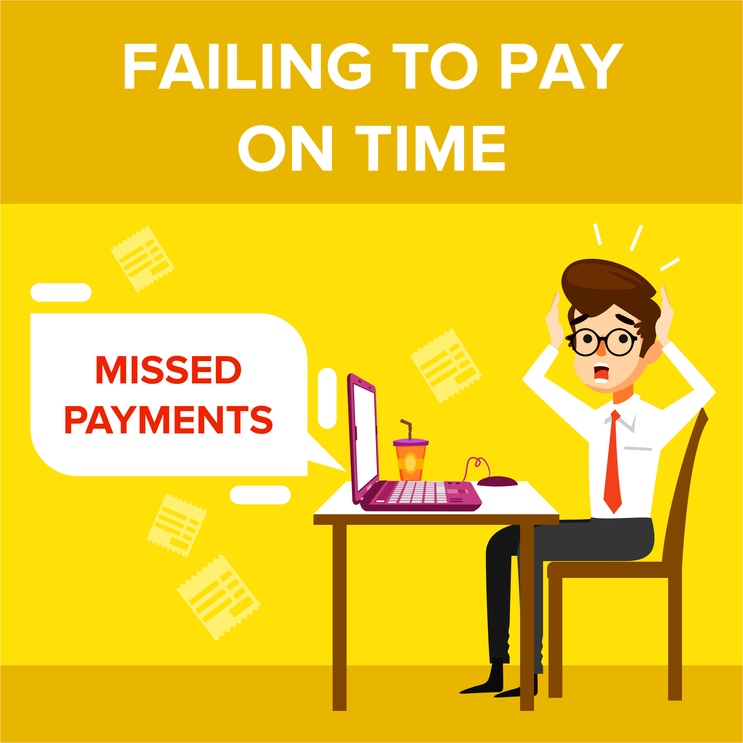 Failing To Pay on Time