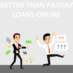 Better Than Payday Loans Online