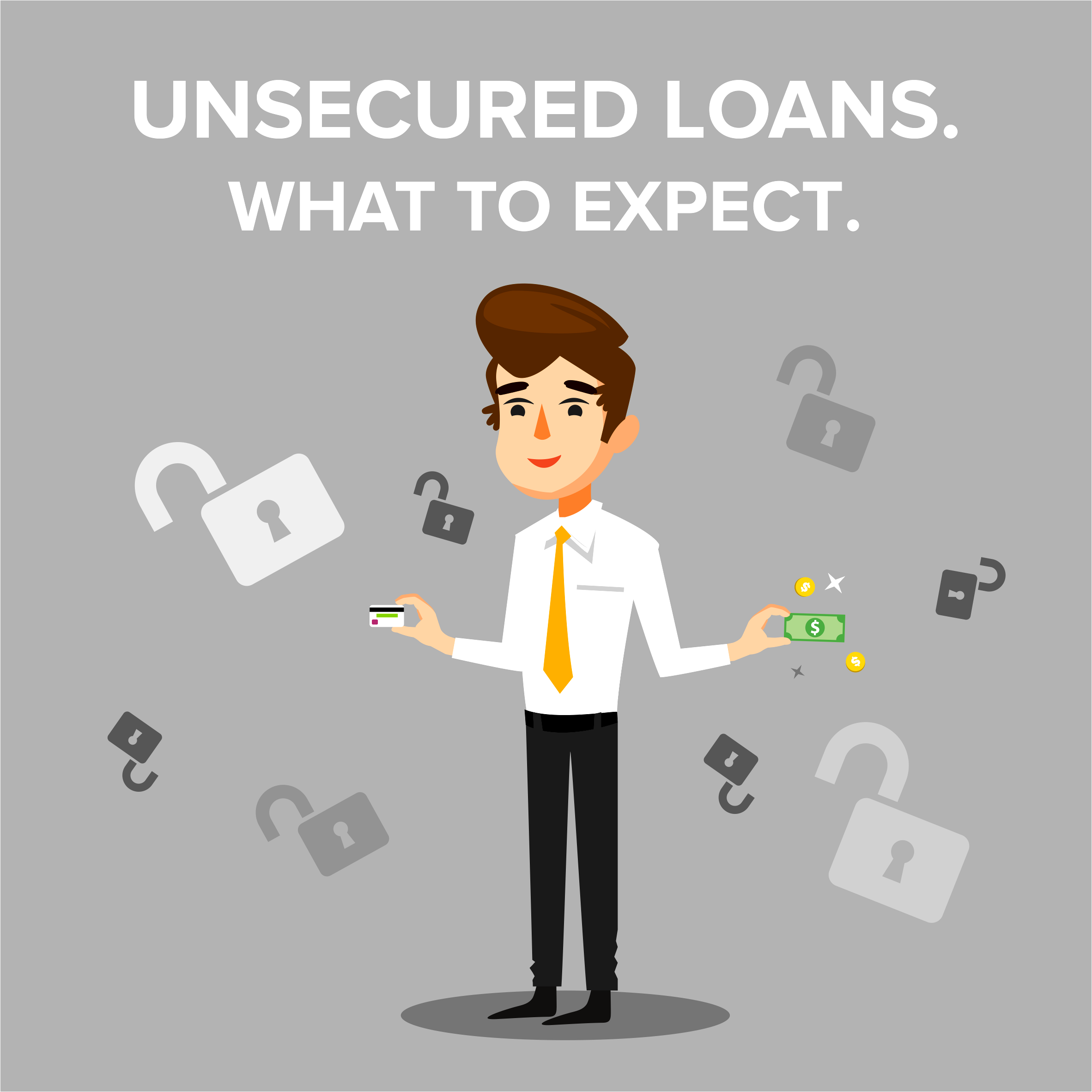 Unsecured Loans. What to Expect