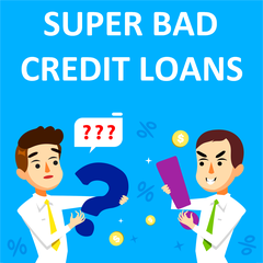 Super Bad Credit Loans