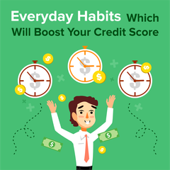 Everyday Habits That Will Boost Your Credit Score