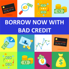Borrow Now With Bad Credit